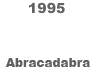 [1995 Abracadabra BUTTON]