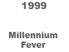 [1997 Millennium Fever BUTTON]