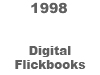 [1998 Digital Flickbooks BUTTON]